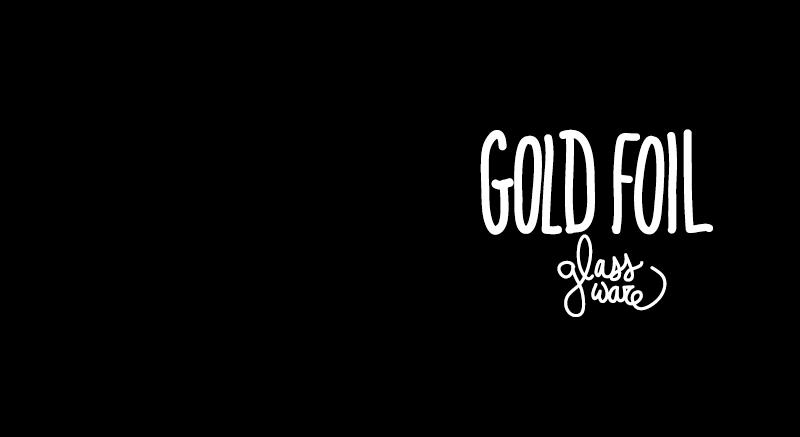 goldfoilglassware